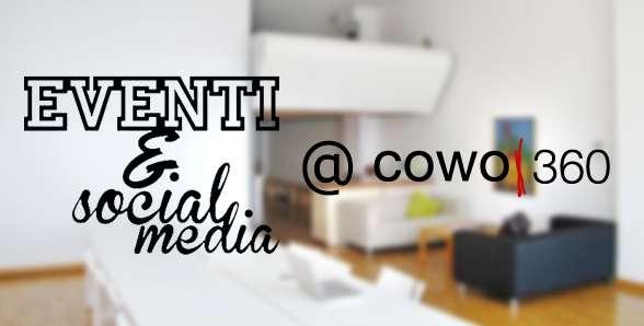 Eventi e Social Media - SociaLab TTT al Cowo360