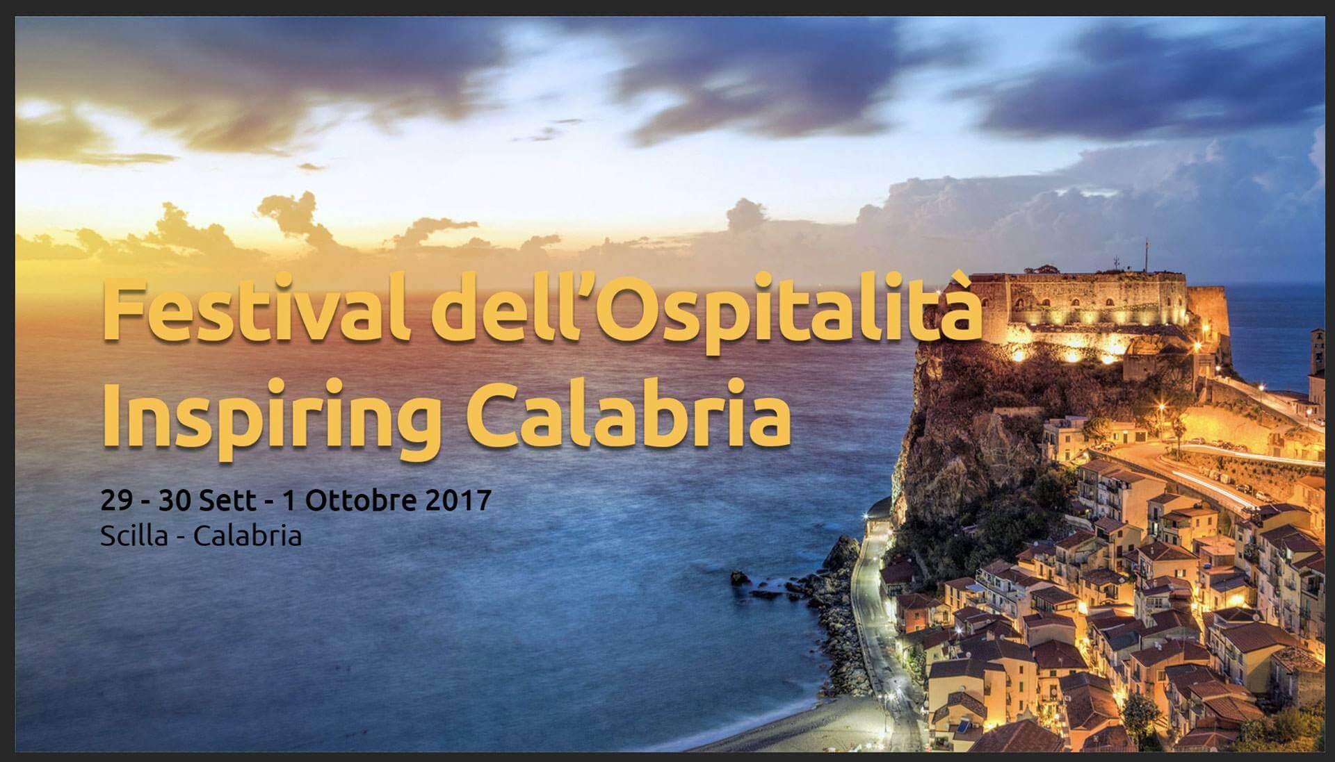Festival dell'Ospitalità 2017 – III Edizione – dal 29 settembre all'1 Ottobre a Scilla (RC)