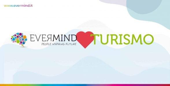 Evermind per il Turismo: il nostro contributo. Da oggi canoni sospesi per tutte le aziende turistiche